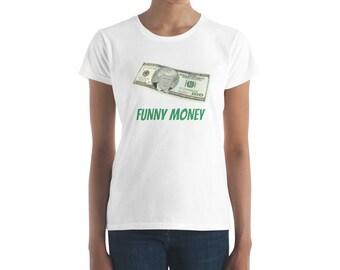 Trump Funny Money. Women's short sleeve t-shirt