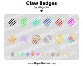 Claw Subscriber - Loyalty - Bit Badges - Channel Points for Twitch, Discord or Youtube