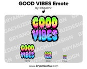 GOOD VIBES Emote for Twitch, Discord or Youtube