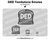 DED Tombstone Emote for Twitch, Discord or Youtube