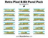 Retro Pixel 8-Bit Panels for Twitch, Discord or Youtube