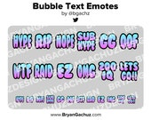 Bubble Text Emotes for Twitch, Discord or Youtube