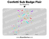 Confetti Twitch Subscriber / Loyalty Badge Flair
