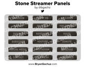 Stone Streamer Panels for Twitch, Discord or Youtube