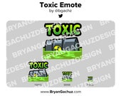 TOXIC Emote for Twitch, Discord or Youtube