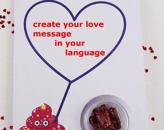 "Shit the Glitter - the original glitter pills - Valentine's card ""your own love message"""