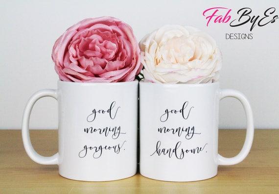 Paare Tassen Guten Morgen Tasse Becher Kaffee Am Morgen Morgen Handome Morgen Wunderschöne Geschenk Für Sie Geschenk Für Ihn Unikat