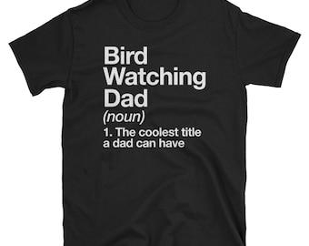Bird Watching Dad Definition T-shirt Funny Wild Hiking Tee