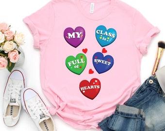 reputable site 0fb00 55988 My Class Is Full Of Sweethearts Shirt - Teacher Shirts - Teacher Valentines  Gift - Teacher Gifts - Unisex Shirt