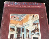 Georgian Grace John Gloag Social History of Design 1660 to 1830, Book pub 1967 - History of British Style in the 17th 18th and 19th Century