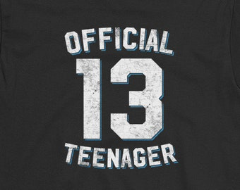 Official Teenager Shirt 13th Birthday Gift Thirteenth Funny Teen Youth Gifts 13 Thirteen Vintage Tshirt