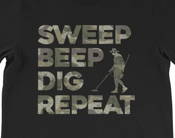 Unisex Metal Detecting T-shirt Gift, Metal Detecting Lover Birthday Gift Idea, Funny Quote Metal Detecting Tee, Metal Detecting Fan Present