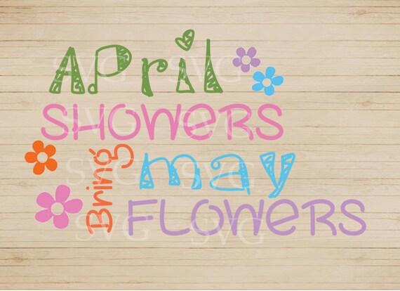 April showers bring may flowers svg design spring svg etsy image 0 mightylinksfo