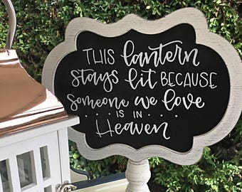 Loved Ones in Heaven Sign