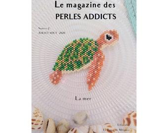 Le magazine des perles addicts numéro 2 juillet aout 2020 / issu 2 july august 2020