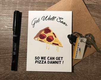 "Get Well Soon Pizza Cards 4"" x 5.5"""