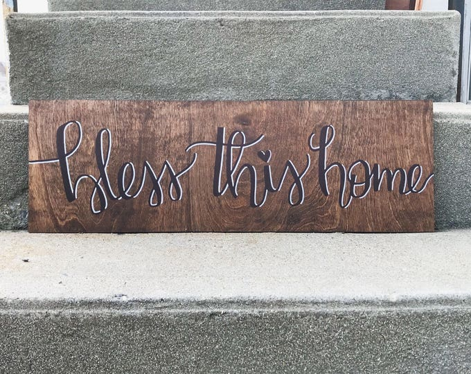 Bless This Home - Hand lettered painted wood sign // House Warming Gift for Home Decoration