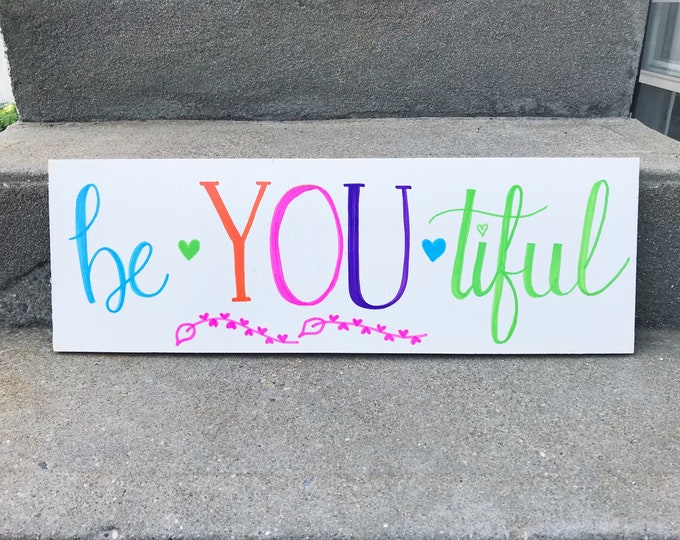 Be YOU tiful // Hand Lettered Wood Sign