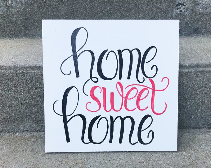 Home Sweet Home // Hand Lettered Wood Sign
