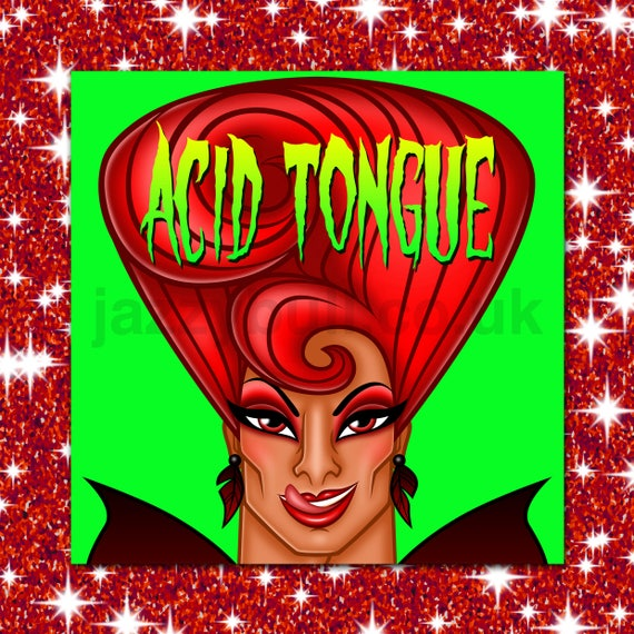 ACID TONGUE Drag Queen Birthday Card