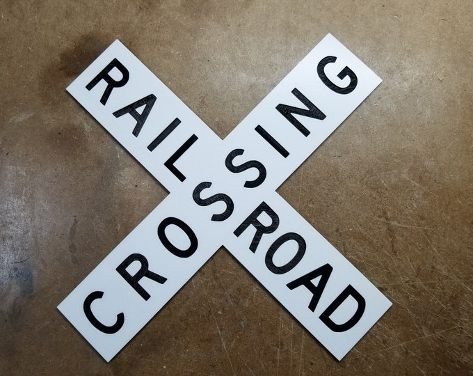 "Railroad Crossing Sign ""CrossBuck"" (3d Printed 12.5in across)"