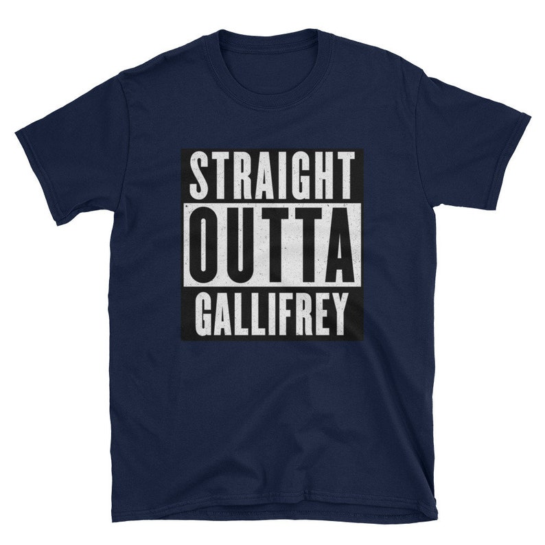 Straight Outta Gallifrey tshirt Doctor Who image 0