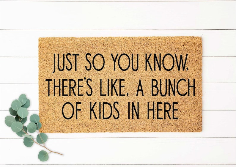 Bunch Of Kids Doormat Funny Doormat Funny Welcome Mat A Lot image 0