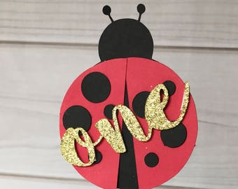 ONE ladybug cake topper; first birthday cake topper