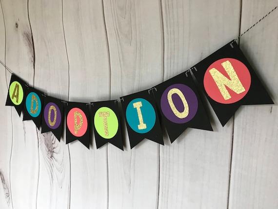 Happy Adoption Day Banner Adoption Party Decor Adoption Etsy