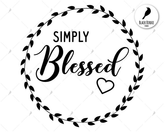 Simply Blessed Svg Blessed Wreath Svg Blessed Clipart