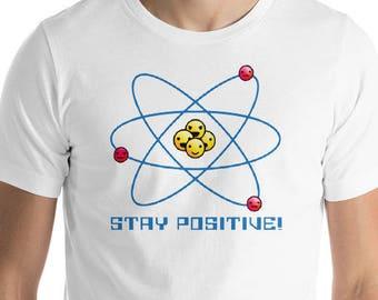 Stay Positive!  (Men's Fit)