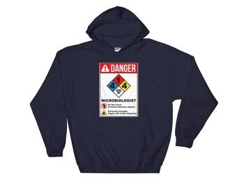 DANGER: Microbiologist  (Hoodie)