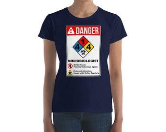 DANGER: Microbiologist  (Lady's Fit)