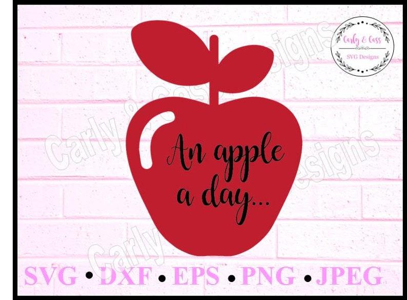 Jpg Png Svg Instant Download Digital Download Apple A Day Apple Svg Cute Apple