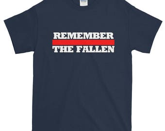 Remember The Fallen Thin Red Line Short-Sleeve T-Shirt