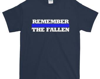 Remember The Fallen Thin Blue Line Short-Sleeve T-Shirt