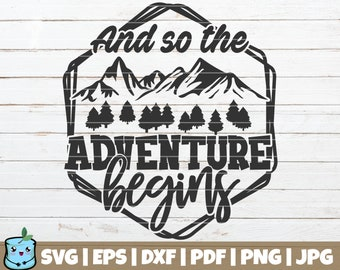 And So The Adventure Begins SVG Cut File | commercial use | instant download | printable vector clip art | Adventure Cut file | Saying Quote