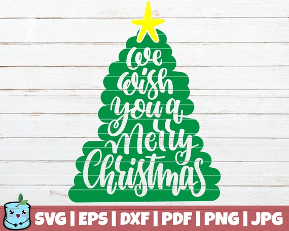 We Wish You A Merry Christmas Svg Cut Files Instant Download Etsy
