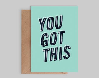 Illustrated, typographic  'You Got this' Card