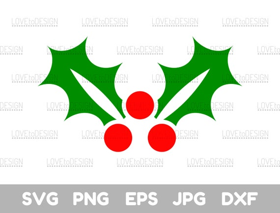 Christmas Holly Clipart Png.Christmas Holly Holly Christmas Holly Svg Christmas Holly Clipart Holly Svg Svg Png Eps Jpg Christmas Cricut Cut Files Clipart