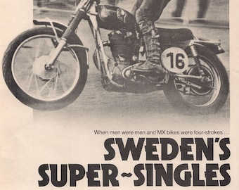 Sweden's Motocross Super Singles late 1950s to mid 60s. Husqvarna – Monark – Lito – Hedlund article. 5 pages.