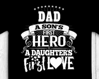 63ac2d0f PEAK Dad's Personalized T Shirt Gift for Dad Father's Day, Birthdays, Dad T-Shirt  Son's First Hero, Daughter's First Love FREE Shipping