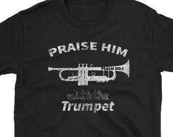 060ebb35 Trumpet shirt - trumpet t shirt- trumpet tshirts - trumpet gift - trumpet  tee - christian trumpet player - trumpet shirts