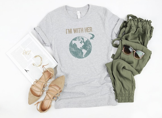 I'm With Her Earth Distressed Vintage Look Soft Tri blend T Shirt Save The Planet