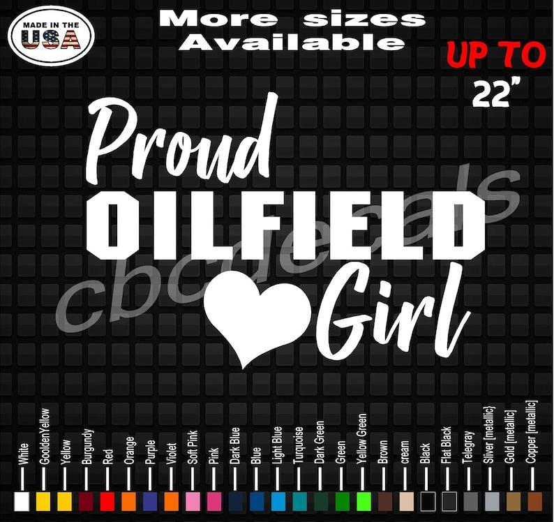 6c5b473a Proud Oilfield Girl Vinyl Decal Sticker Oilfield Girlfriend | Etsy