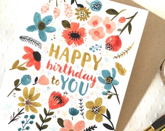 pretty birthday card, happy birthday card, watercolor flower card, florals, hand painted flower card, birthday card, flower birthday card
