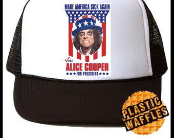 089641655844a Alice Cooper for President Hat  2 Trucker Hat One Size Make America Sick  Again Cap