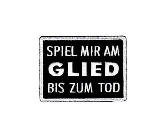 Ak33 Spiel Mir Am Glied Bis Zum Tod Sprüche Fun Lustig Aufnäher Bügelbild Applikation Patch Flicken Größe 85 X 63 Cm