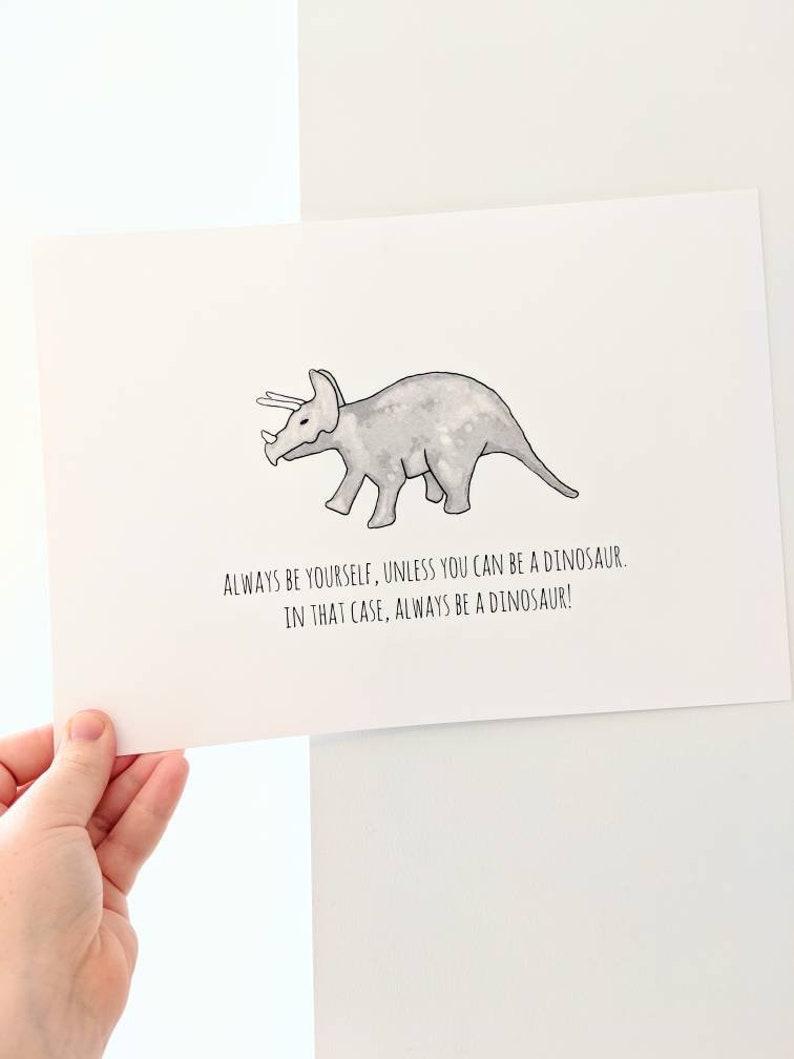 Always Be A Dinosaur Print Dinosaur Nursery Wall Decor image 0