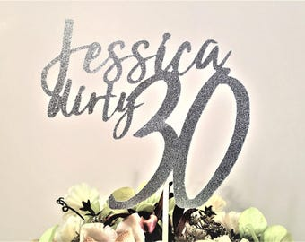 Dirty 30 Cake Topper 30th Birthday Party Decorations For Her Him